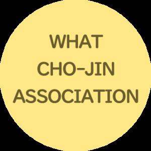 WHAT CHO-JIN ASSOCIATION
